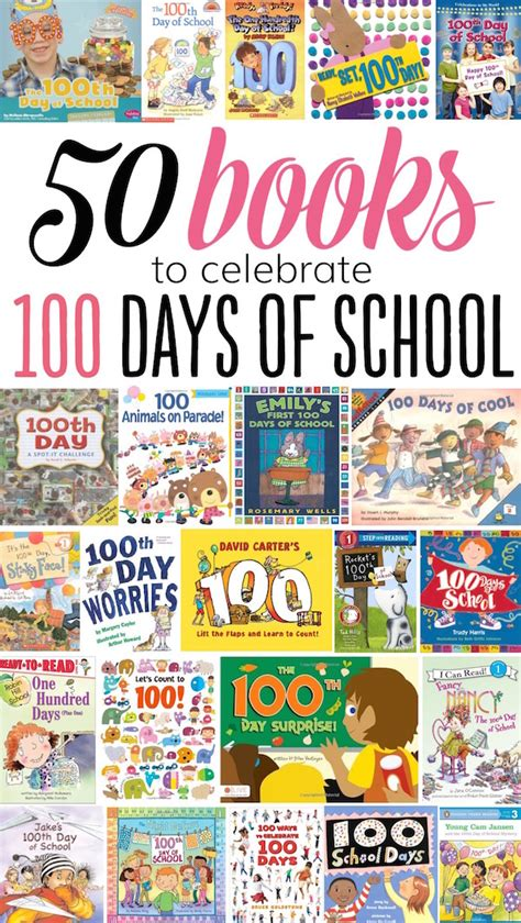 the days of my books 50 books to celebrate the 100th day of school