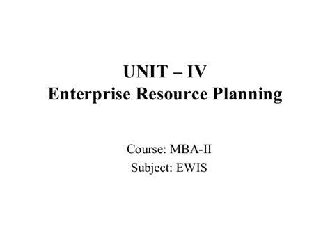 Enterprise Performance Management Mba by Mba Ii Ewis U Iv Erp
