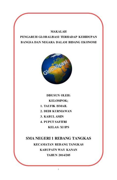 membuat makalah pkn tentang globalisasi makalah pengaruh globalisasi terhadap kehidupan bangsa dan