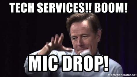 Boom Meme - tech services boom mic drop mic dropsdf asd meme