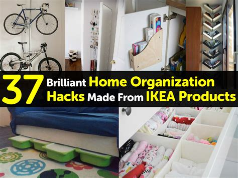 hacks for home 37 brilliant home organization hacks made from ikea products