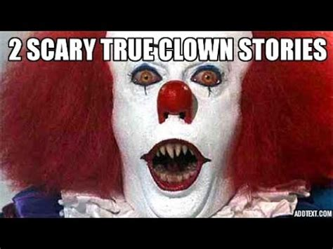 Scary Stories Play For Me 2 scary true clown stories that will give you nightmares