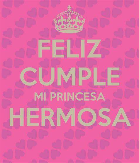 imagenes de feliz cumpleaños hermosa feliz cumple mi princesa hermosa poster mami keep calm
