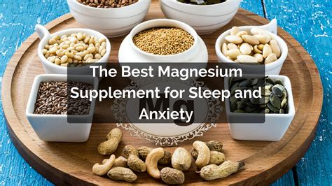 supplement for sleep the best magnesium supplement for sleep and anxiety