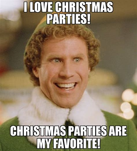 Family Christmas Meme - i love christmas parties christmas parties are my