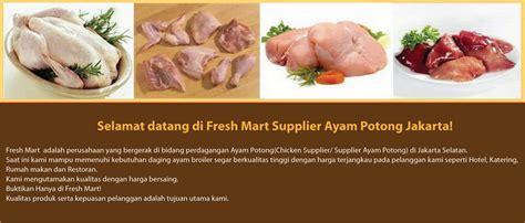 Ayam Potong Fresh Dan Frozen fresh mart selamat datang di fresh mart supplier ayam