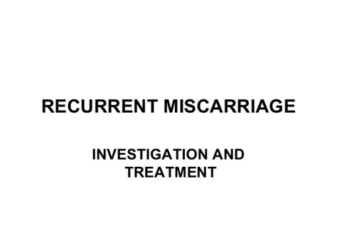 recurrent miscarriage how to manage