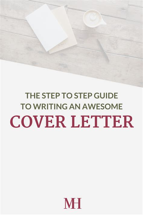 step by step cover letter the step to step guide to writing an awesome cover letter