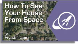 find your home how to see your house from space youtube