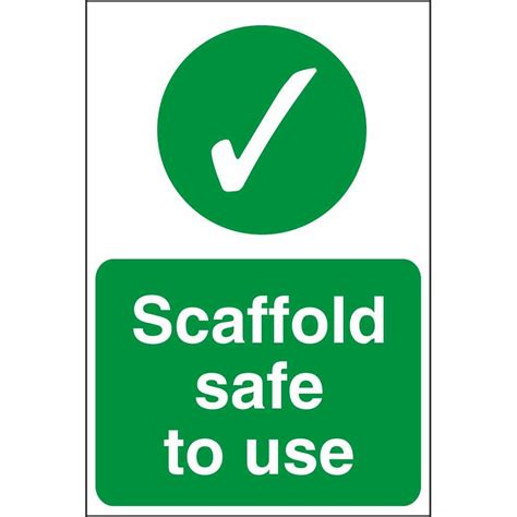 scaffold safe to use signs construction scaffold safety