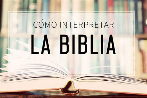 preguntas y respuestas sobre como interpretar la biblia pdf la biblia cmo interpretar la biblia la palabra de