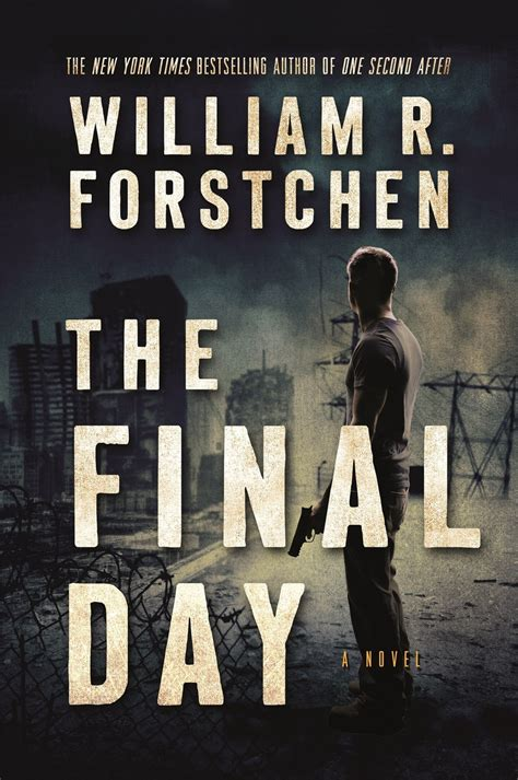 the day after oblivion books the day after 3 by william r forstchen