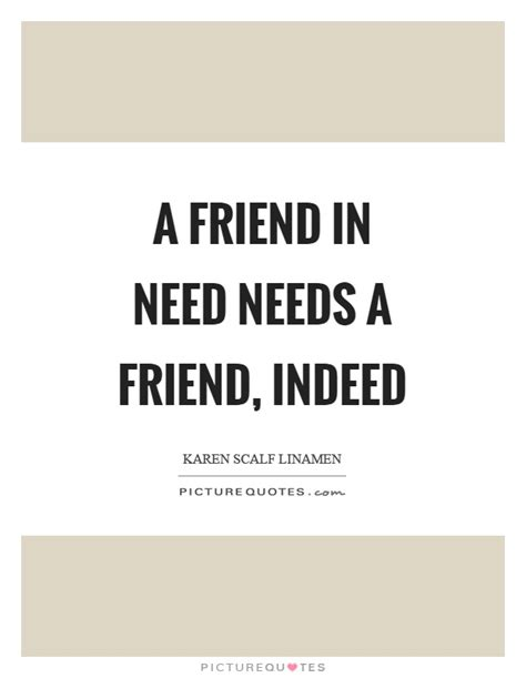 Friend In Need Is A Friend Indeed Essay by Cite Essay From Book Mla