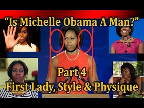 michelle obama a transgender is the first lady actually quot is michelle obama a man quot part 4 the first lady youtube