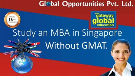 Us Mba In Singapore by Study The Mba In Singapore Without Gmat