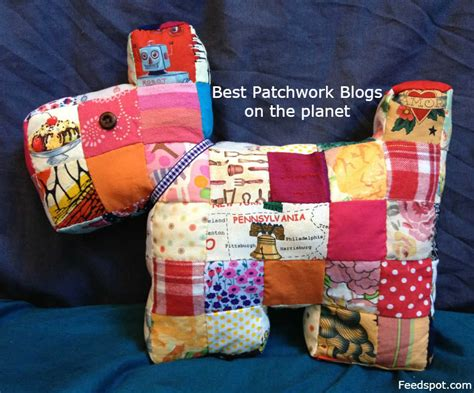 Patchwork And Quilting Blogs - top 40 patchwork blogs websites for patchworkers