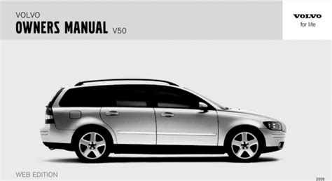 car maintenance manuals 2006 volvo v50 auto manual 06 volvo v50 2006 owners manual download workshop service repair manual