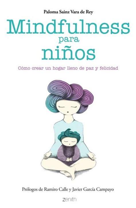 mindfulness para ni 241 os comprar libro en fnac es