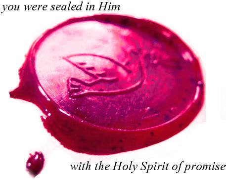 Trinitarian Salvation: The Spirit – Sealing – Sovereign ... Ephesians 1:11