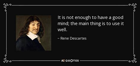 i am not a brain philosophy of mind for the 21st century books rene descartes quotes image quotes at relatably