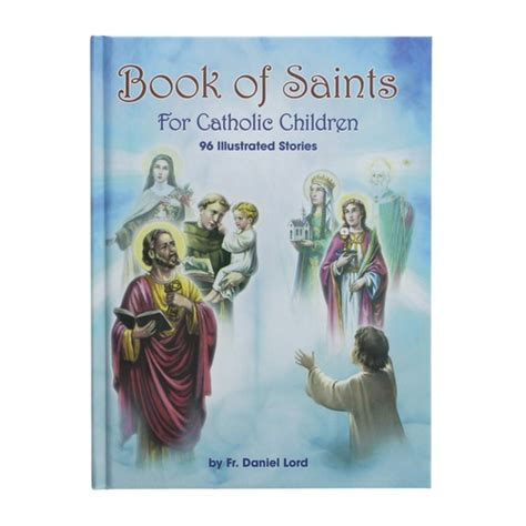 picture book of saints book of saints for catholic children the catholic company