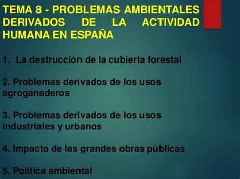 informacion de los problemas ambientales tema 8 los problemas ambientales