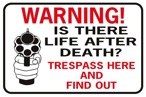 Find Died Warning Is There After Trespass Here Find Out Handgun Signxing