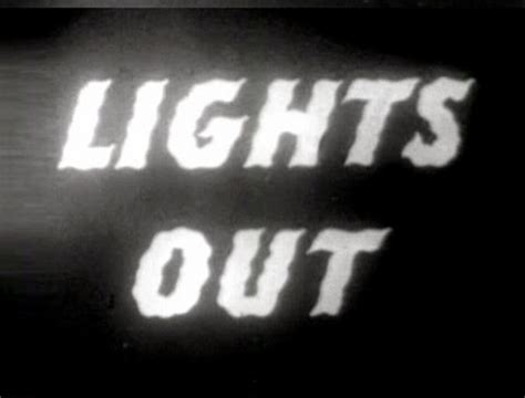Lights Out Radio Show by 13 Lights Out The Martian Nbc 1950