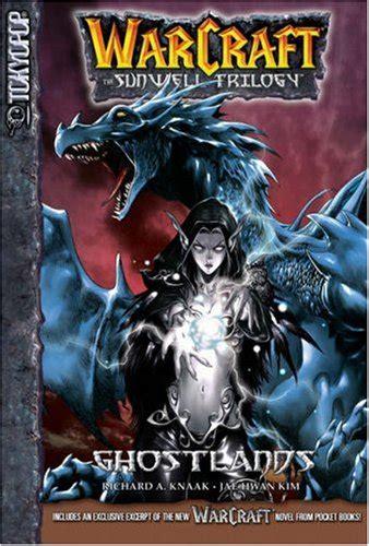 libro warcraft v 3 ghostlands warcraft v 3 ghostlands warcraft av richard a knaak