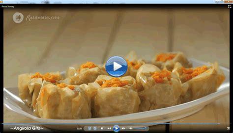 vidio membuat siomay masakan nusantara cara membuat siomay