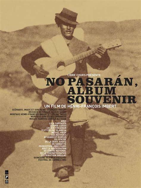 Pasaran Otg no pasaran album souvenir documentaire vf 2003 the age marcellofaitsoncinoche