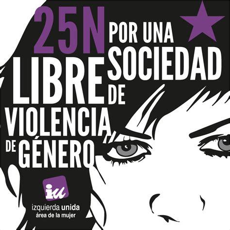 25 frases para el 25 de noviembre materiales 25 de noviembre 2013 por una sociedad libre de