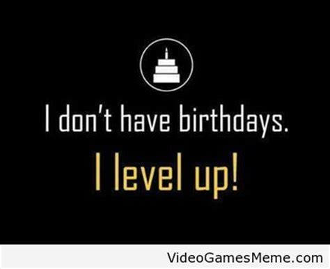 Geek Birthday Meme - gamer s birthdays http www videogamesmeme com memes