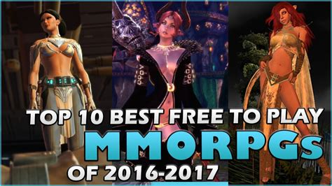 best mmo to play top 10 best free to play mmorpgs of 2016 2017 mmobyte