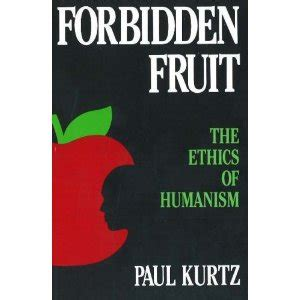 the ethics of justice without illusions books forbidden fruit halton peel humanists