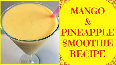 Healthy Drink Nes V how to make smoothie how to make healthy smoothie recipe mango pineapple smoothie