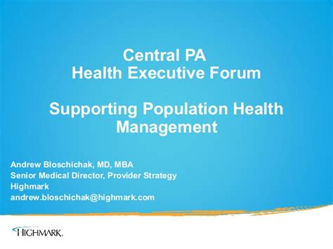 Mba Healthcare Management Forum by Supporting Population Health Management By Andrew