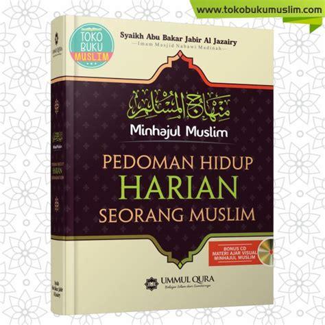 buku minhajul muslim pedoman hidup harian seorang muslim