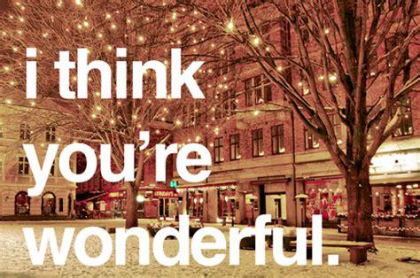 Wonderfull You quote quotes think winter wonderful you favim 58532 sinisiambalis