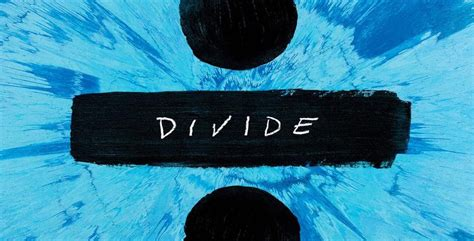 confirmed ed sheeran is bringing divide tour to southeast ed sheeran confirms album title divide and announces