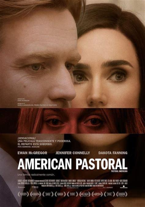 libro pastoral americana american cartel de american pastoral pastoral americana poster 1 sensacine com