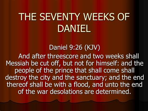 Seventy Weeks the seventy weeks of daniel ppt