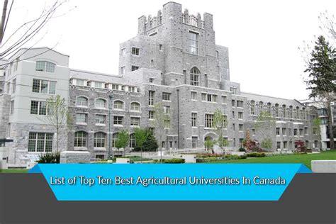 best universities in canada list of top ten best agricultural universities in canada