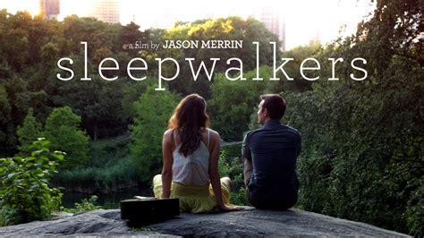 film urban fantasy consigliati sleepwalkers feature film by jason merrin kickstarter