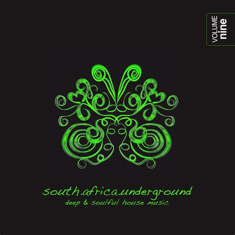 house music artists 2014 various artists south africa underground vol 9 deep soulful house music