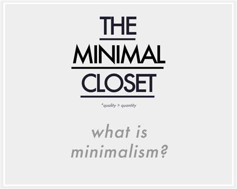 what is minimalism the minimal closet what is minimalism