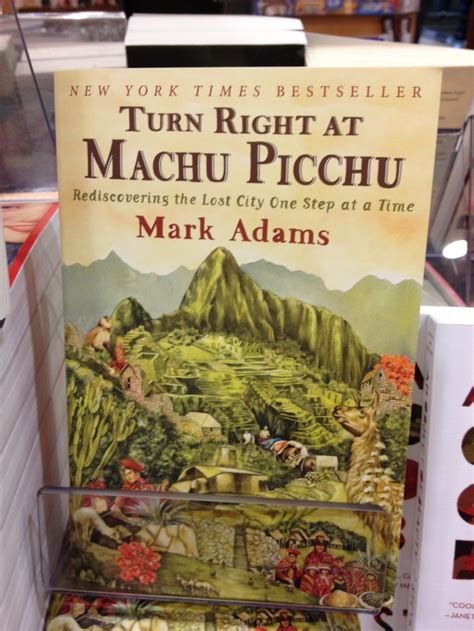 libro turn right at machu turn right at machu picchu by mark adams books worth reading pint