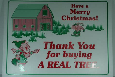 thank you for buying a real christmas tree lot sign