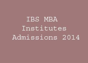 Mba Admission 2014 by Ibs Mba Institutes Admissions 2014