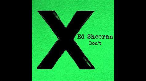ed sheeran don t ed sheeran don t don diablo remix preview youtube